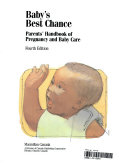 Baby S Best Chance Parents Handbook Of Pregnancy And Baby Care