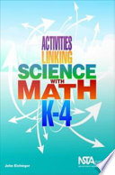 Activities Linking Science With Math K 4