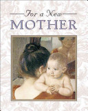 For a New Mother
