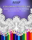 Coloring To Relax Mandalas   Geometric Patterns