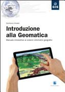 Introduzione alla geomatica  Manuale introduttivo ai sistemi informativi geografici