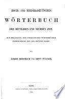 Hoch- und nieder- deutsches Wörterbuch der mittleren und neueren Zeit