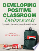 Developing Positive Classroom Environments