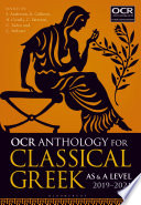 OCR Anthology for Classical Greek AS and A Level  2019   21