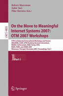 On the Move to Meaningful Internet Systems 2007  OTM 2007 Workshops