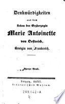 Denkwurdigkeiten aus dem leben der Erzherzogin Marie Antoinette von Oestreich