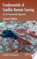 Fundamentals of Satellite Remote Sensing