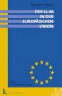 Der LLM in der Europäischen Union