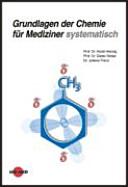 Grundlagen der Chemie für Mediziner systematisch