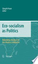 Eco socialism as Politics