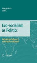 Eco-socialism as Politics