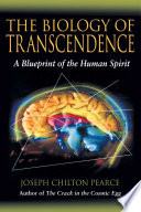 The Biology Of Transcendence : can transcend our current physical and cultural limitations...