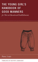 The Young Girl s Handbook of Good Manners