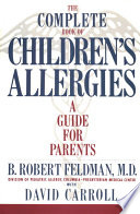 The Complete Book of Children s Allergies