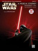 Star Wars  a Musical Journey Episodes I   VI