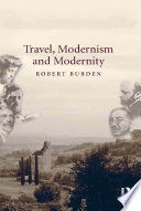 Travel  Modernism and Modernity