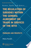 The Regulation of Subsidies Within the General Agreement on Trade in Services of the WTO
