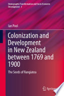 Colonization and Development in New Zealand between 1769 and 1900