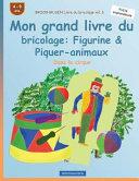 BROCKHAUSEN Livre du Bricolage Vol  6   Mon Grand Livre du Bricolage  Figurine and Piquer Animaux