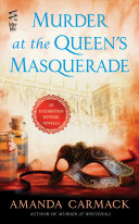 Murder At The Queen's Masquerade : and murderer in this elizabethan mystery...