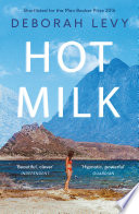 Ebook Hot Milk Epub Deborah Levy Apps Read Mobile