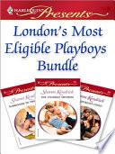 London s Most Eligible Playboys Bundle