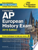 Cracking the AP European History Exam  2015 Edition