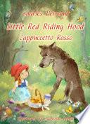 Little Red Riding Hood  English Italian bilingual Edition illustrated