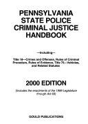 Pennsylvania Crimes Code and Vehicle Law Handbook