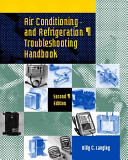 Air Conditioning and Refrigeration Troubleshooting Handbook