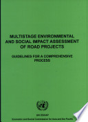 Multistage Environmental and Social Impact Assessment of Road Projects