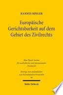 Europäische Gerichtsbarkeit auf dem Gebiet des Zivilrechts