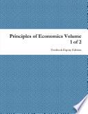 Principles of Economics Volume 1 of 2