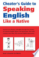 Cheater S Guide To Speaking English Like A Native