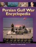 download ebook persian gulf war encyclopedia: a political, social, and military history pdf epub