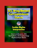 U S Army Medical Correspondence Course