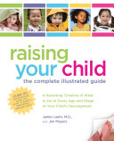 Raising Your Child  The Complete Illustrated Guide
