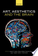 Art Aesthetics And The Brain book