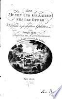 Der Musen Und Grazien Erstes Opfer, oder, Versuche in prosaischen Gedichten