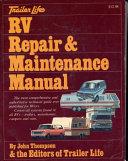 Trailer life s RV repair   maintenance manual