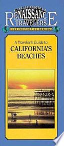 A Traveler s Guide to California s Beaches