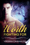 Worth Fighting For (Black Hills Wolves #26)