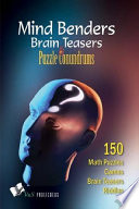 Mind Benders Brain Teasers   Puzzle Conundrums