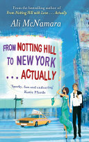 From Notting Hill To New York . . . Actually : leading man. she's convinced sean is mr...