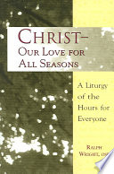 Christ  Our Love for All Seasons