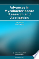 Advances In Mycobacteriaceae Research And Application 2011 Edition