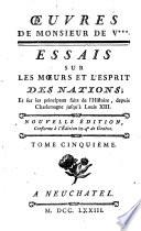 Essais Sur Les Moeurs Et L esprit Des Nations