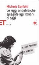 Le leggi antiebraiche spiegate agli italiani di oggi