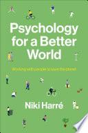 Psychology for a Better World