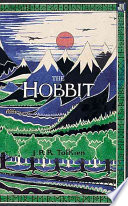 The Hobbit, Or, There and Back Again by John Ronald Reuel Tolkien